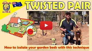 Electric Dog Fence - How to Install and Twist Dog Fence Wire?