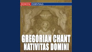 Nativitas Domini - Solennita del Natale: Ecce Adest. Puer Natus Est