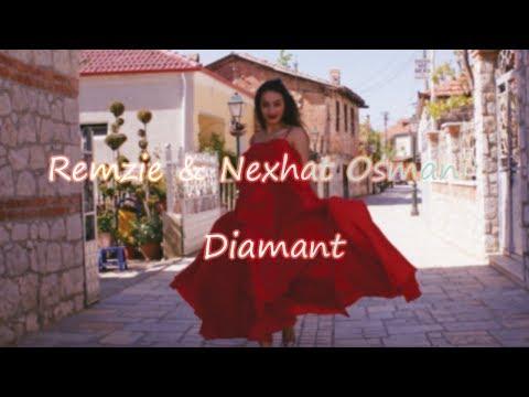Remzie ft Nexhat Osmani - Diamant
