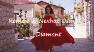 Remzie & Nexhat Osmani - Diamant (Official Video 2018)