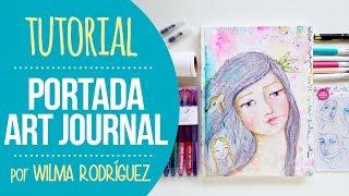 Tutorial Portada De Art Journal Jane Davenport - Por Wilma