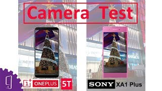 Sony Xperia XA1 Plus and Oneplus 5T Camera Test   Video Stability Comparison
