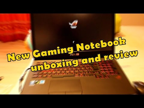 VLOG: New Gaming Notebook Asus ROG G751JT unboxing and review
