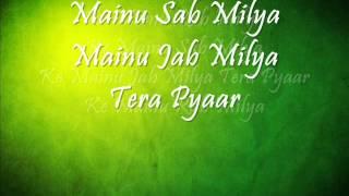 RAB MILYA - Tere Sang 2009 With Lyrics