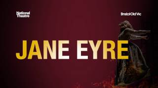 National Theatre: Jane Eyre | The Lowry | Manchester