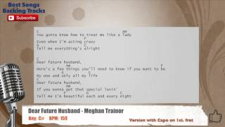 Dear Future Husband - Meghan Trainor Vocal Backing Track with chords and lyrics