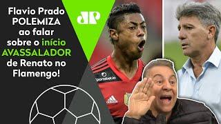 'Esse início do Renato Gaúcho no Flamengo só deixa claro que…' Flavio Prado polemiza!