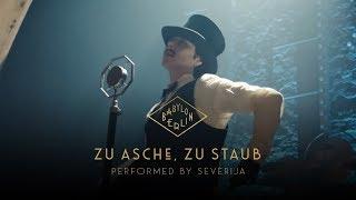 Severija   Zu Asche, Zu Staub (Psycho Nikoros) – (Official Babylon Berlin O.S.T.)