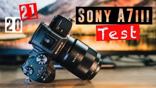 SONY A7 III TEST   Lohnt sich die Sony Alpha 7 III im Jahr 2021