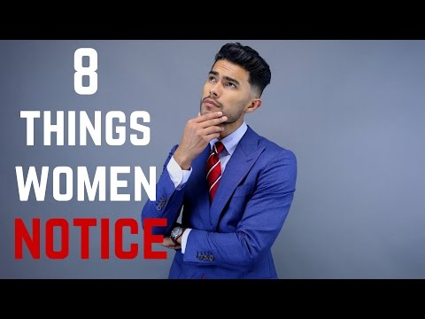 The First 8 Things Girls Notice in a Guy