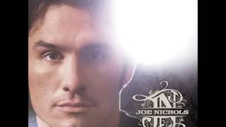 Joe Nichols -- It's Me I'm Worried About
