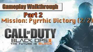 Call Of Duty Black Ops 2 Gameplay Walkthrough Part 2 - Mission 1 - Pyrrhic Victory (Pt.2)