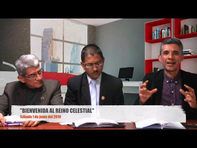 Escuela Sabática del 1 de junio del 2019 – BIENVENIDA AL REINO CELESTIAL