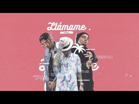 Letra Llámame (Remix) Nanpa Básico Ft Jay Romero y Gera