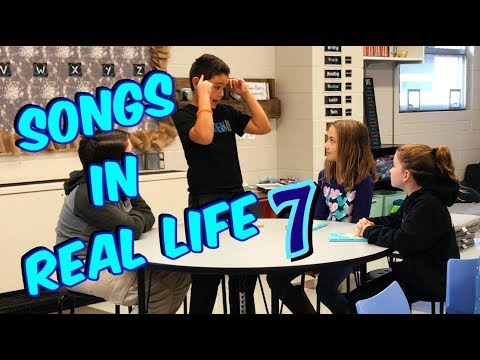 Songs in Real Life Part 7