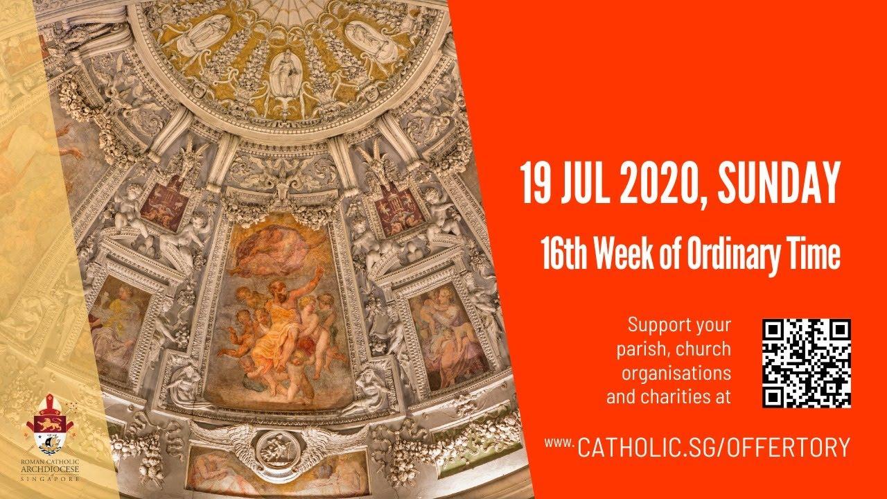 Catholic Sunday Mass Live Online 19 July 2020 Singapore