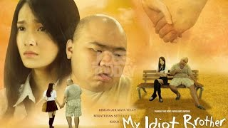 My Idiot Brother  2016  - Film Indonesia Terbaru 2016 Full Movie