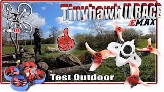 EMAX Tinyhawk II RACE - Test Outdoor - Un excellent petit racer !