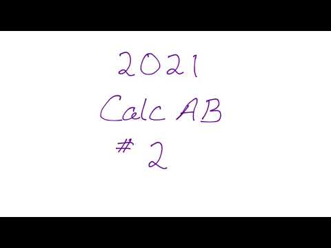 2021 AP Calculus AB Exam FRQ #2 - YouTube