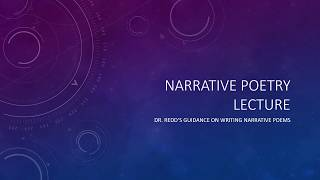 How to write a Narrative Poem - Narrative Poetry Writing, pt. 1, lecture by Dr. Jimmy  Redd