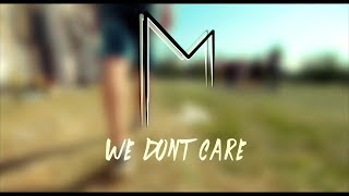 Video Meridian - WE DON'T CARE (Official Music Video)