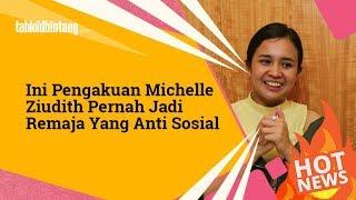 Pengakuan Michelle Ziudith Pernah Jadi Remaja Anti Sosial