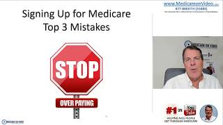 signing up for medicare turning 65 medicare top 3 mistakes
