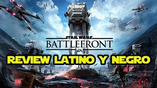 Review Star Wars Battlefront EA latino y negro!!!