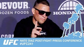 NATE DIAZ POST-FIGHT PRESS CONFERENCE #UFC241