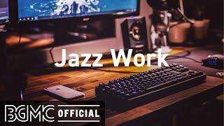 Jazz Work: Music to Take a Break - Musique instrumentale de jazz fluide pour se détendre, étudier et travailler