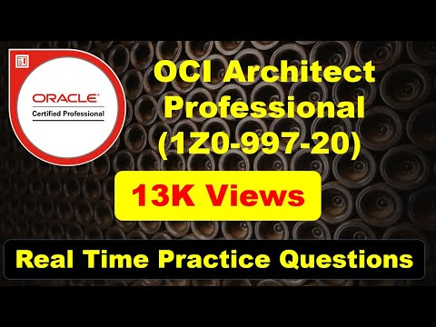 [Latest] OCI 2020 Architect Professional Questions with Answer (1Z0 ...