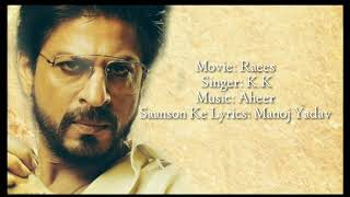 Saanson ke (Raees) lyrical video with translation in english