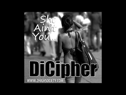 DiCipher - She Aint You (Cover)