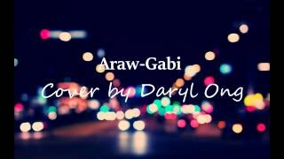 Araw Gabi - Cover by Daryl Ong Lyrics