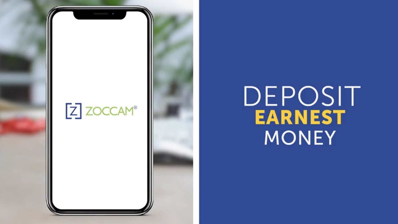 Remote Earnest Money Deposits with ZOCCAM