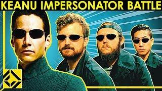 Keanu Reeves Impersonator Battle