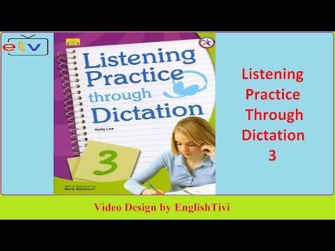 Listening Practice Through Dictation 3 Unit 1 - 40 ● English Listening Practice ✔