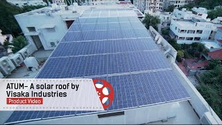 ATUM- A solar roof by Visaka Industries | Product Video