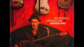 Marshall Crenshaw - Long Hard Road