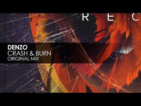 Denzo - Crash & Burn (Original Mix)