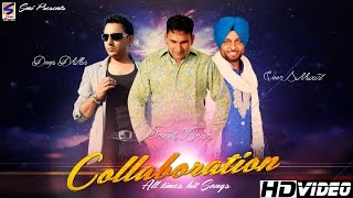 Latest Hit Song  Collaboration2016 Deep Dhillon  Preet Brar  Veer Sukhwant  All Time Hit