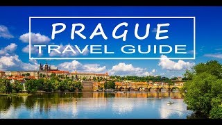 PRAGUE TRAVEL GUIDE 2017