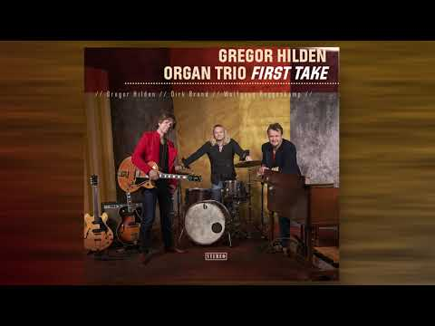 "Gregor Hilden Organ Trio  ""First Take"" (CD Trailer), 2018 ! 73:25 min. online metal music video by GREGOR HILDEN"