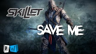Assassin's Creed   Save Me | Skillet | GMV | HD