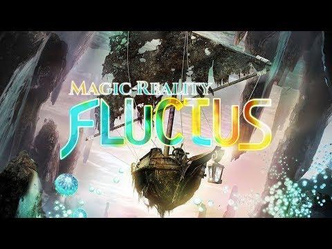Magic-Reality: FLUCTUS - Launch Trailer(マジックリアリティ:フラクタス)