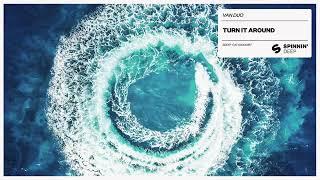 VAN DUO - Turn It Around (Official Audio)
