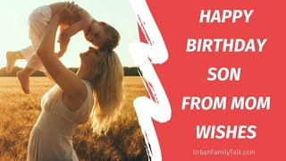 Happy Birthday wishes to son from mom quotes and messages 🙈🙈♥️🥰
