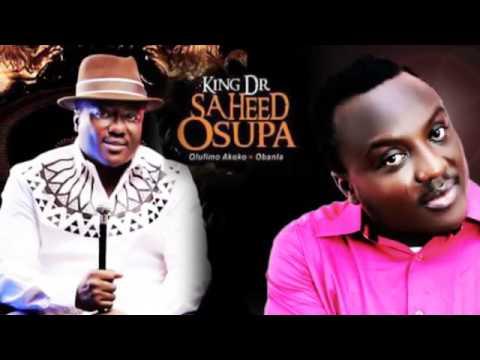 King Saheed Osupa Obanla Olufimo 1