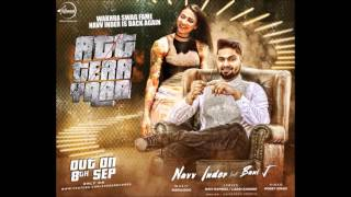 Att Tera Yaar - Remix {BASS BOOSTED} - Nav Inder