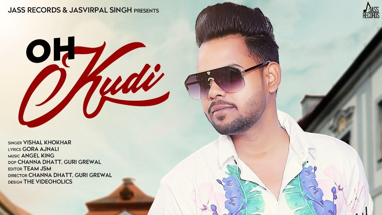 Oh Kudi Lyrics by Vishal Khokhar